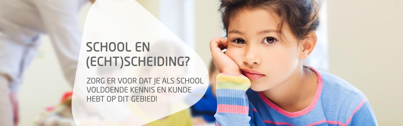 School en Echtscheiding?
